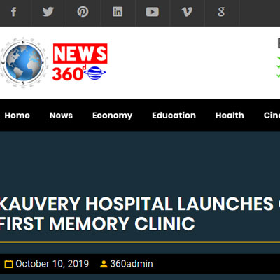 Kauvery Hospital Launches Chennai�s First Memory Clinic - News 360