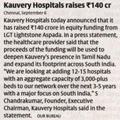 Kauvery Hospitals raises Rs.140 crore - The Hindu Business Line News
