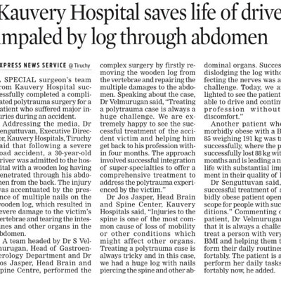 Kauvery Hospital saves life of driver impaled by log through abdomen - Sunday Express