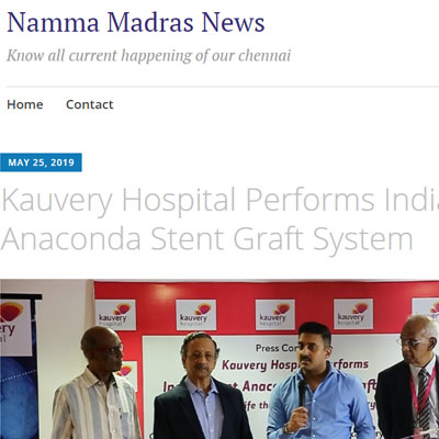 Kauvery Hospital Performs India's First Anaconda Stent Graft System - Namma Madras News