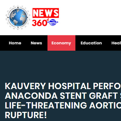 Kauvery Hospital Performs India�s First Anaconda Stent Graft System To Treat Life-threatening Aortic Aneurysm Rupture! - News 360 Online